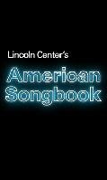 Lincoln Center's American Songbook Announces Six Intimate Concerts in March in the Stanley H. Kaplan Penthouse